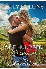 One Hundred Promises: An Aspen Cove Romance Book 4 Kindle Edition