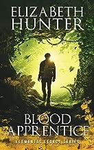 Best blood apprentice elizabeth hunter Reviews