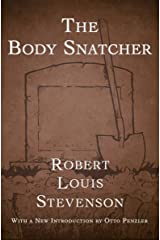 The Body Snatcher Kindle Edition