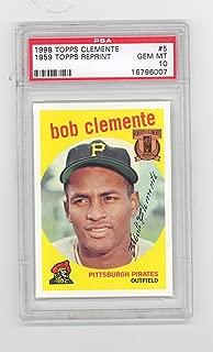 1998 Topps Roberto Clemente PSA 10 (Gem Mint) 1959 Topps Reprint Graded Card #5