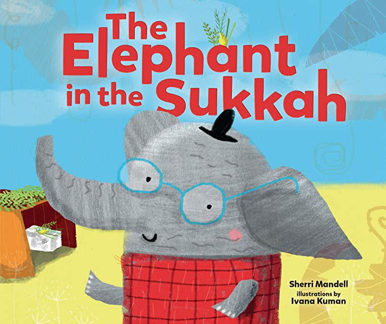 The Elephant in the Sukkah (English Edition)