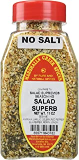 Marshall's Creek Spices Superb No Salt Seasoning Compare To Salad Supreme, New Size, 11 Ounce