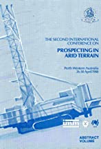 The second International Conference on Prospecting in Arid Terrain: ... 1988, Perth, Western Australia : [abstract volume].... 1988, Perth, Western Australia (Symposia series)