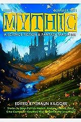 MYTHIC #17: Summer 2021 Kindle Edition