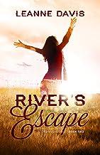 River's Escape : A Small Town Romance (River's End Series Book 2)