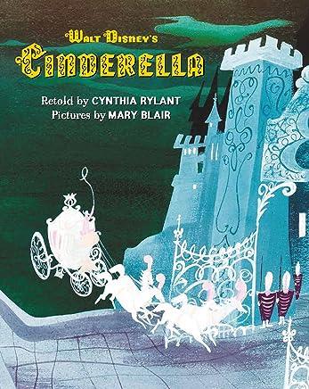 Walt Disneys Cinderella: Illustrated by Mary Blair