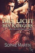 Das Licht des Kriegers (Vor dem Großen Krieg 3) (German Edition)