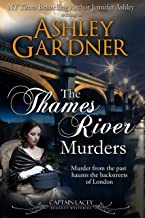 The Thames River Murders (Captain Lacey Regency Mysteries Book 10)