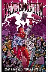 Pandemonium Kindle Edition