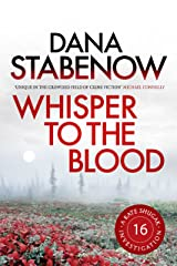 Whisper to the Blood (A Kate Shugak Investigation Book 16) Kindle Edition