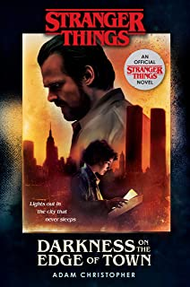 Stranger Things: Darkness on the Edge of Town: An Official S