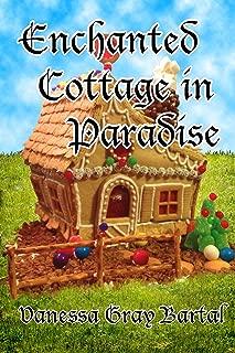 Enchanted Cottage in Paradise (Paradise, Montana Book 5)