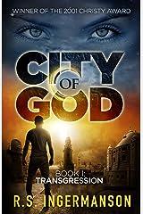 Transgression: A Time-Travel Suspense Novel (City of God Book 1) Kindle Edition