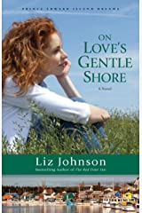 On Love's Gentle Shore (Prince Edward Island Dreams Book #3): A Novel Kindle Edition