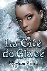 La Cité de Glace (Valos de Sonhadra) Format Kindle