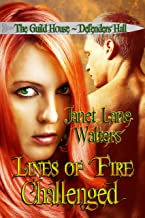 Lines of Fire Challenged (The Guild House – Defender's Hall)