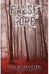 False Hope (A Rachel Thomas Novel Book 2) Kindle Edition