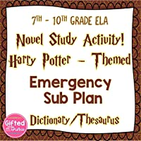 Novel Study Activity: Harry Potter-themed Emergency Sub Plan | English Language Arts - Grades 7 - 10 | CCSS aligned |...