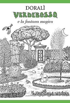 Verdebosso e la fontana magica