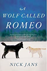 A Wolf Called Romeo Kindle Edition