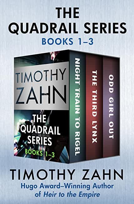 The Quadrail Series Books 1–3: Night Train to Rigel, The Third Lynx, and Odd Girl Out (English Edition)