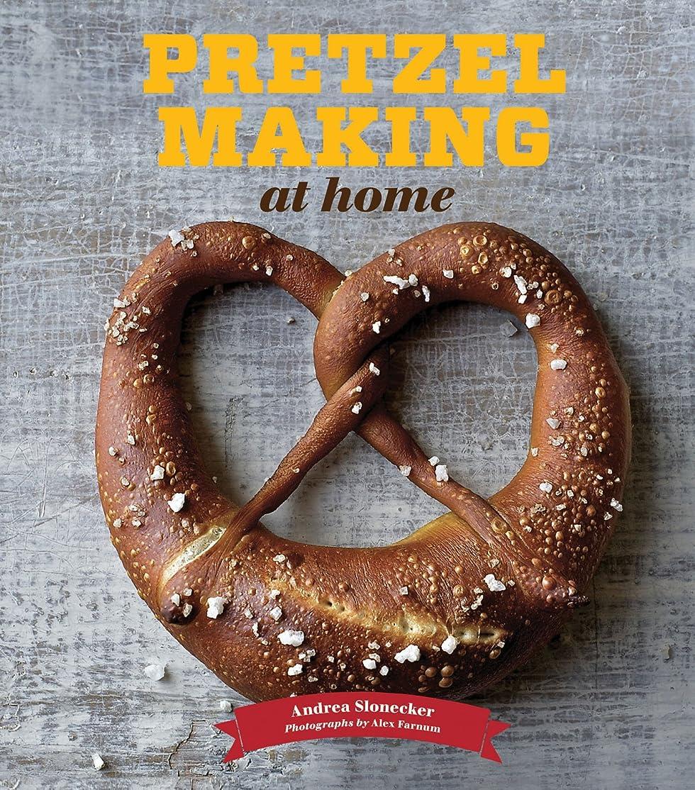 キャベツそれに応じて脅迫Pretzel Making at Home (English Edition)