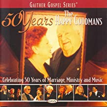50 Years Of The Happy Goodmans