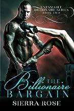 Best the billionaire bargain 2 sierra rose Reviews