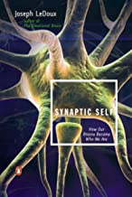 Synaptic Self: How Our Brains Become Who We Are (English Edition)