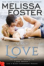 Sea of Love: Dane Braden (Love in Bloom- The Bradens Book 4)