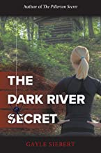 The Dark River Secret (Secrets Book 2)