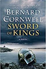 Sword of Kings: A Novel (Saxon Tales Book 12) Kindle Edition
