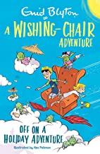 A Wishing-Chair Adventure: Off on a Holiday Adventure