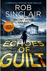 Echoes of Guilt (DI Dani Stephens Book 3) Kindle Edition