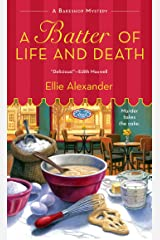 A Batter of Life and Death: A Bakeshop Mystery Kindle Edition