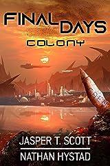 Final Days: Colony Kindle Edition