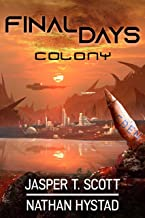 Final Days: Colony