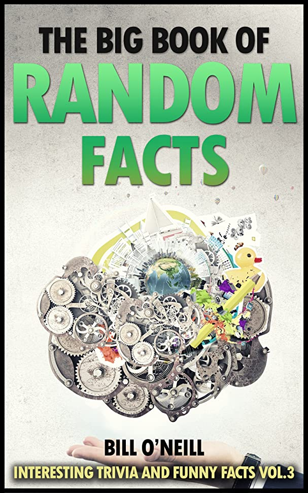 スカルク品揃え高齢者The Big Book of Random Facts Volume 3: 1000 Interesting Facts And Trivia (Interesting Trivia and Funny Facts) (English Edition)