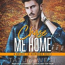 Chase Me Home: Bridge to Abingdon Series, Book 3
