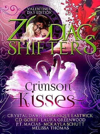 Crimson Kisses: A Zodiac Shifters Paranormal Romance Anthology