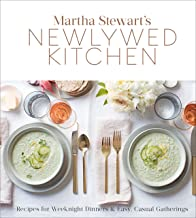 Martha Stewart's Newlywed Kitchen: Recipes for Weeknight Dinners and Easy, Casual Gatherings: A Cookbook
