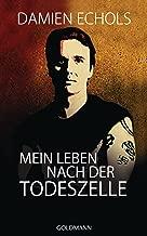 Mein Leben nach der Todeszelle (German Edition)