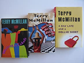 Terry McMillan Set (3 Book Set:, How Stella Got Her Groove Back, Waiting to Exhale, A Day Late and a Dollar Short)