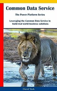 Common Data Service: The Power Platform Series