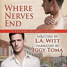 Where Nerves End: Tucker Springs, Book 1