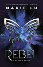 Rebel (Legend Book 4)