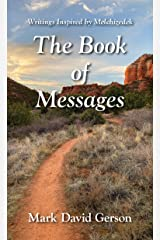 The Book of Messages: Writings Inspired by Melchizedek Kindle Edition