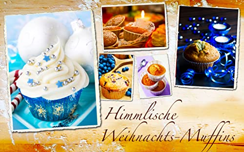 『Winter-Muffins, Weihnachts-Cupcakes & Mini-Kuchen: Himmlische Rezepte』の3枚目の画像