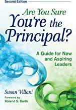 Are You Sure You're the Principal?: A Guide for New and Aspiring Leaders