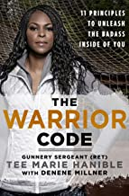 Best The Warrior Code: 11 Principles to Unleash the Badass Inside of You Review